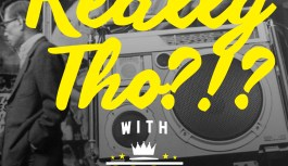 Really Tho!?! Episode 1- The History of CookBook vol. 1