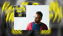 Really Tho!?! Episode 14- Open Mike Eagle Is A Real Stand-Up Guy!