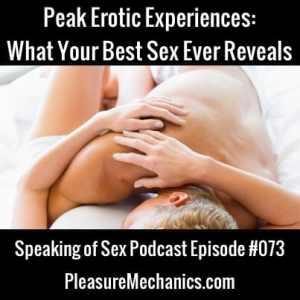 Peak Erotic Experiences