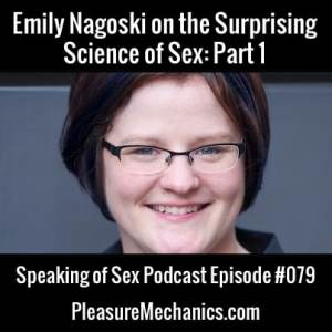Emily Nagoski on the Surprising Science of Sex