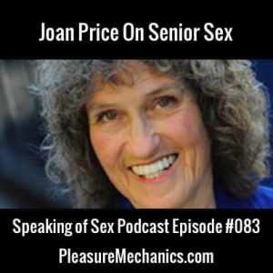 Joan Price On Senior Sex