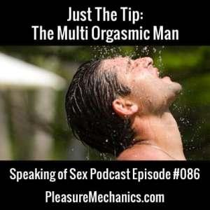 Multi Orgasmic Man Podcast Episode