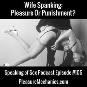 Wife Spanking: Free Podcast