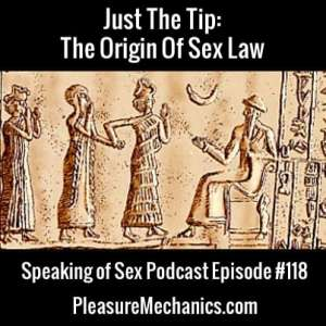 The Origin Of Sex Laws: Free Podcast Episode