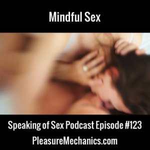 Mindful Sex: Free Podcast Episode
