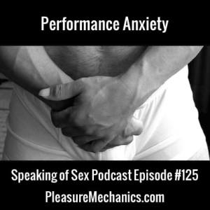 Performance Anxiety: Free Podcast Episode