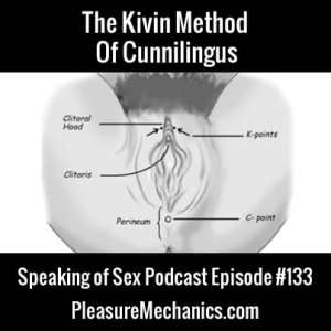 The Kivin Method of Cunnilingus : Free Podcast Episode