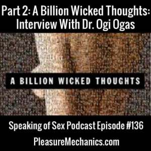 Ogi Ogas Interview Part 2