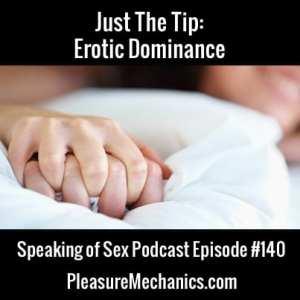 Erotic Dominance :: Free Podcast Episode