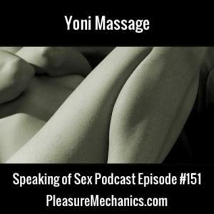 Yoni Massage :: Free Podcast Episode
