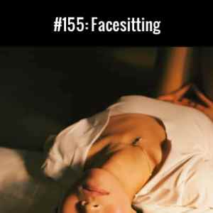 Facesitting: Free Podcast Episode