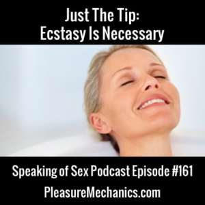 Ecstasy Is Necessary :: Free Podcast Episode