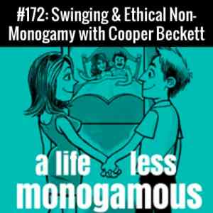 Swinging & Ethical Non-Monogamy :: Free Podcast Episode