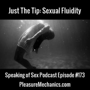 Sexual Fluidity :: Free Podcast Episode