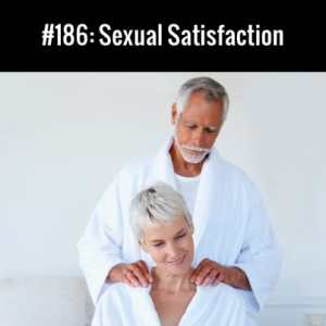 Sexual Satisfaction :: Free Podcast Episode