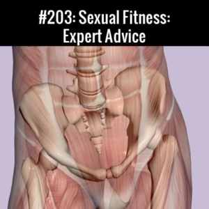 Sexual Fitness : Expert Advice Free Podcast Episode