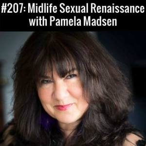 Midlife Sexual Renaissance :: Free Podcast Episode
