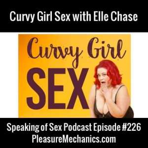 Curvy Girl Sex with Elle Chase :: Free Podcast Episode