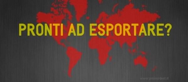 """Workshop a Treviso 13 Giugno: """"Pronti ad esportare?"""""""