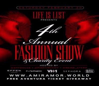 LifeIsLust 4th Annual Fashion Show & Charity Event Sat Feb 20th
