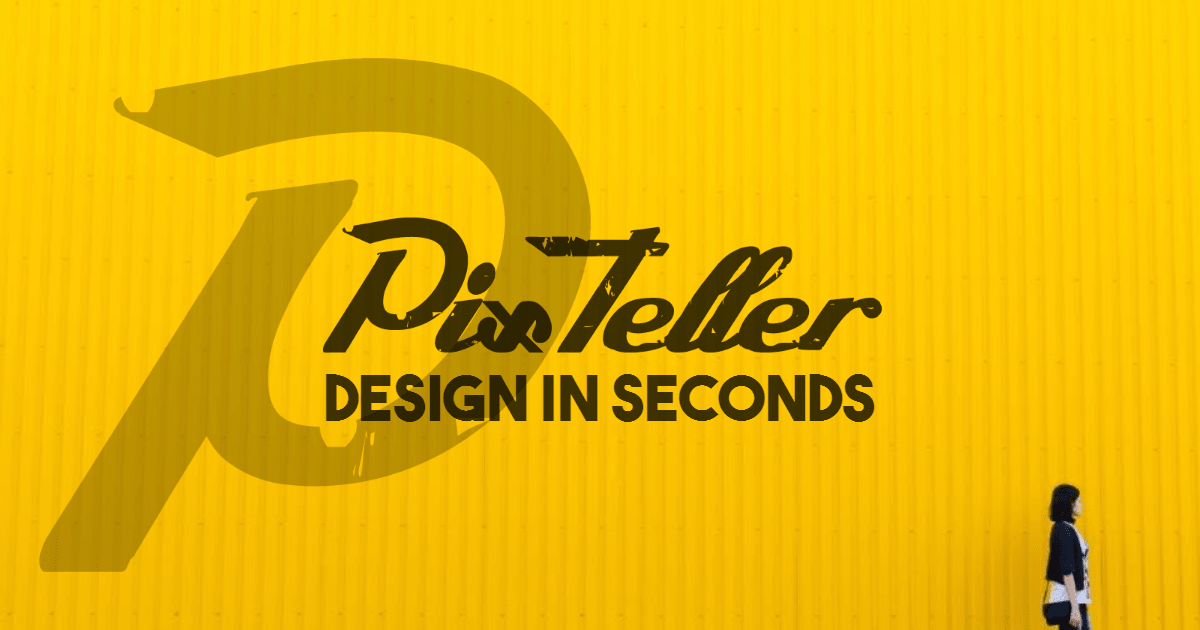 Create Any Design Within Seconds Using PixTeller