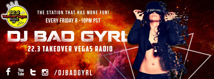 Interview with 22.3 Takeover Vegas Radio Owner DJ Bad Gyrl