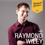 Raymond-Wiley-Interview