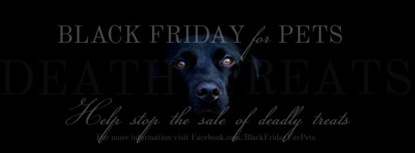 Black friday for pets walmart protest toxic treats china jerky