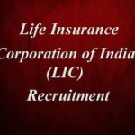 LIC Recruitment – LIC Jobs – LIC Vacancies