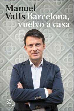 portada_barcelona-vuelvo-a-casa_manuel-valls_201810081833