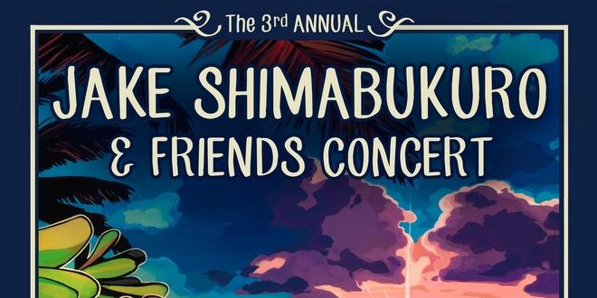 今年も『ジェイク・シマブクロ・フレンズ・コンサート』開催!