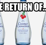 Clearly Canadian Returns!