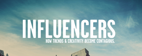 Influencers by R+I creative