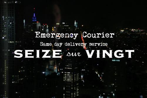Introducing | Seize sur Vingt Emergency Courier