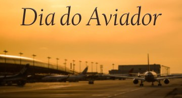 23 de outubro: Feliz Dia do Aviador!
