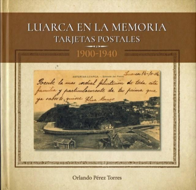 Luarca en la memoria. Tarjetas Postales. 1900-1940