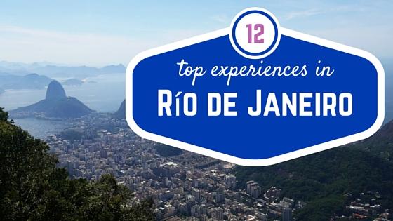 12 top experiences to have in Rio de Janeiro