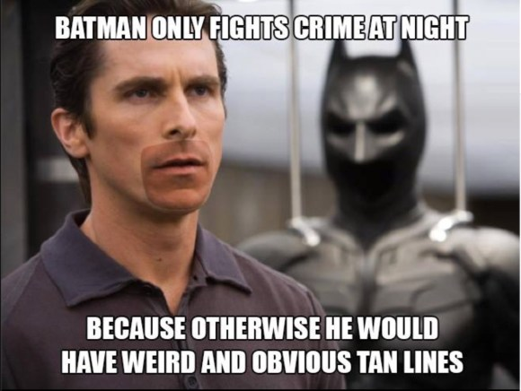 Batman tan lines copy