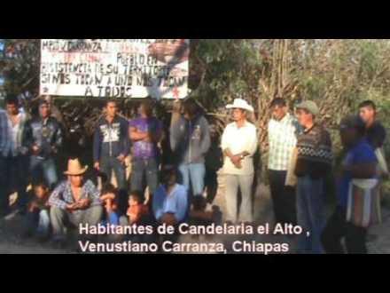 A UN AÑO DEL DESPOJO DE SUS TIERRAS: CANDELARIA EL ALTO,  CARRANZA CHIAPAS