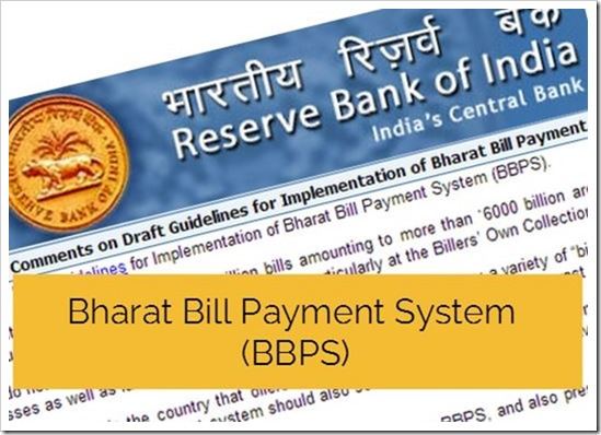Bharat Bill Payment System (BBPS)