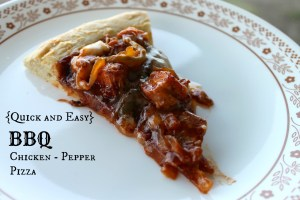 Quick and Easy BBQ Chicken – Pepper Pizza