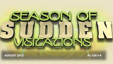 SEASONS OF SUDDEN VISITATIONS PSALM 126 VS 1 TO 6 BY DR. DAVID OYEDEPO