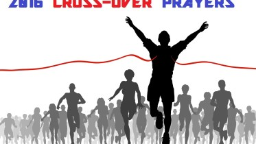 2016 CROSS-OVER PRAYERS