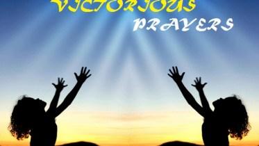 VIOLENT VICTORIOUS PRAYERS