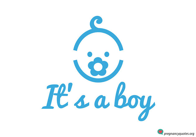 it's a boy image Quotes About Hope And Love