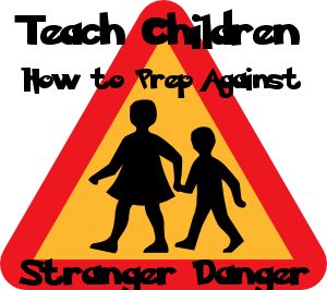 Teach Children How to Prep Against Stranger Danger