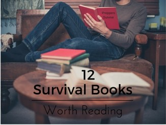 12 Survival Books Worth Reading