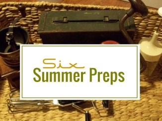 6 Summer Preps for Preppers