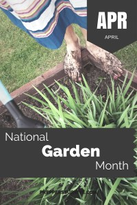 April National Garden Month - Prepper Calender