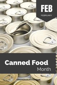 February Canned Food Month - Prepper Calender - Basic Prepper List